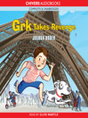 Grk Takes Revenge (MP3): Grk Series, Book 6